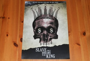Image of Slave Only Dreams To Be King