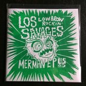 "Image of 7"" EP.  Los Savages : Merman EP.  Ltd 300 copies."