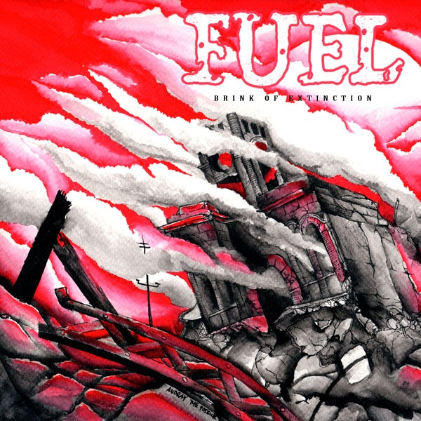 Image of FUEL brink of extinction EP - Digipak CD