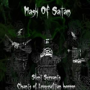 Image of Mask Of Satan -  Silent Servants  Chants Of Lovecraftian Horror CD