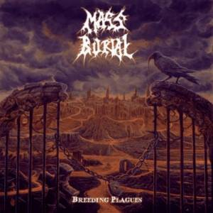 Image of Mass Burial - Breeding Plagues CD