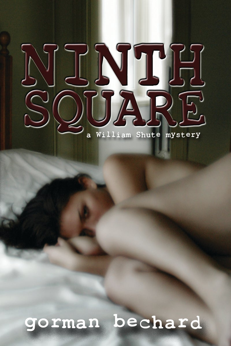 Image of Ninth Square, a novel by Gorman Bechard