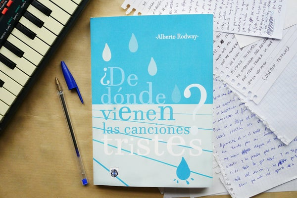 """Image of Libro """"¿De dónde vienen las canciones tristes?"""" de Alberto Rodway"""
