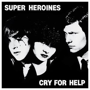 Image of SUPER HEROINES Cry For Help/Souls That Save RSD reissue LPs