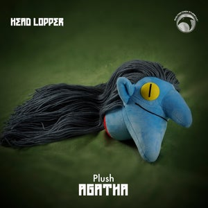 Image of Head Lopper: *SIGNED* Limited Edition Agatha plush!
