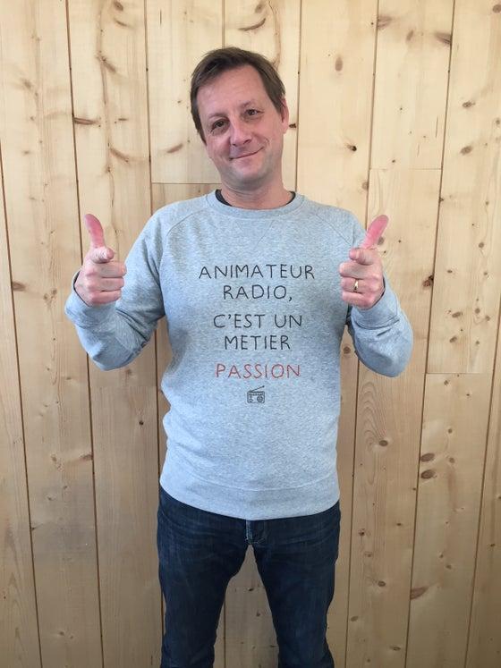 Image of Sweat-shirt Gris - ANIMATEUR RADIO, C'EST UN METIER PASSION