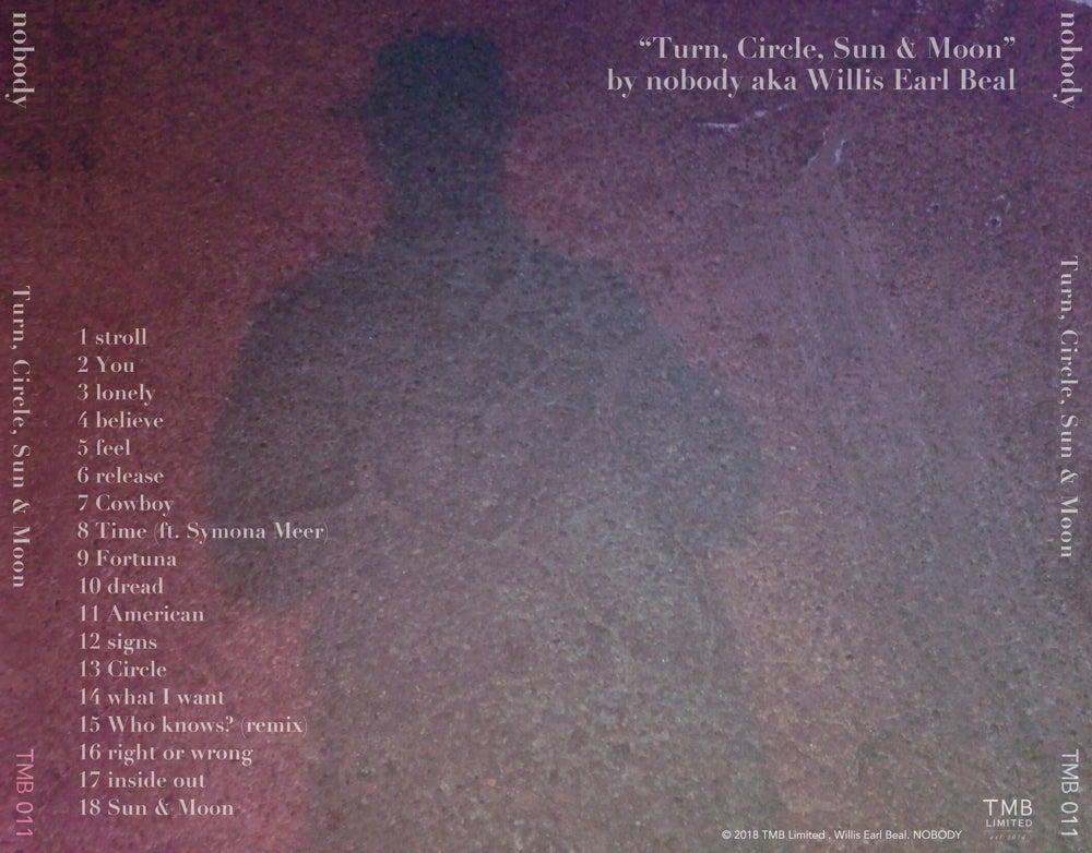 Image of NOBODY | Turn, Circle, Sun & Moon (CD)