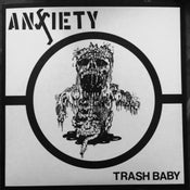 Image of ANXIETY - Trash Baby 7""