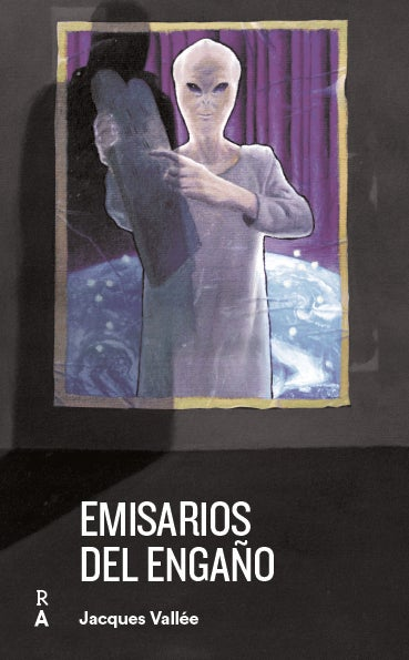"""Image of Preventa del libro """"Emisarios del Engaño"""" de Jacques Vallée"""