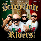 Image of BROWN PRIDE RIDERS VOL 5  CD  ALL ORDERS COME WITH AUTOGRAPHED POSTERS & CARDS & MORE