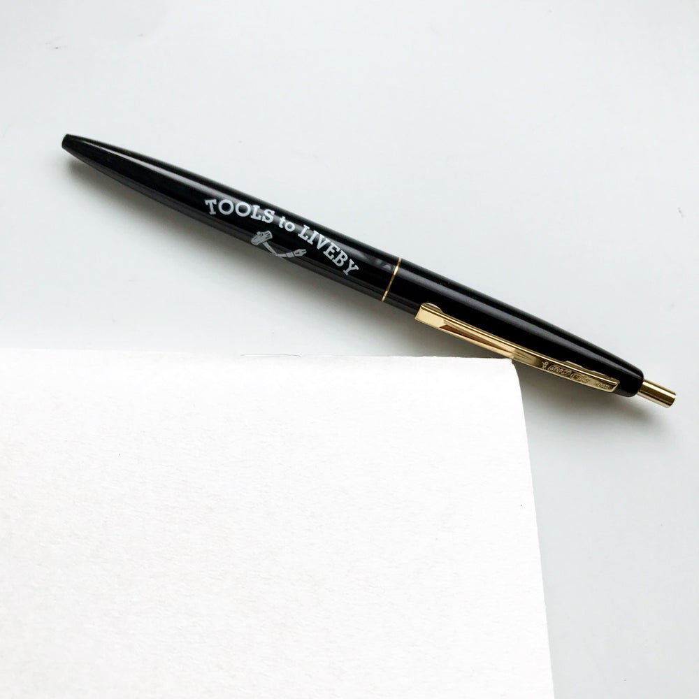 Image of Tools to Liveby Black BIC Pen