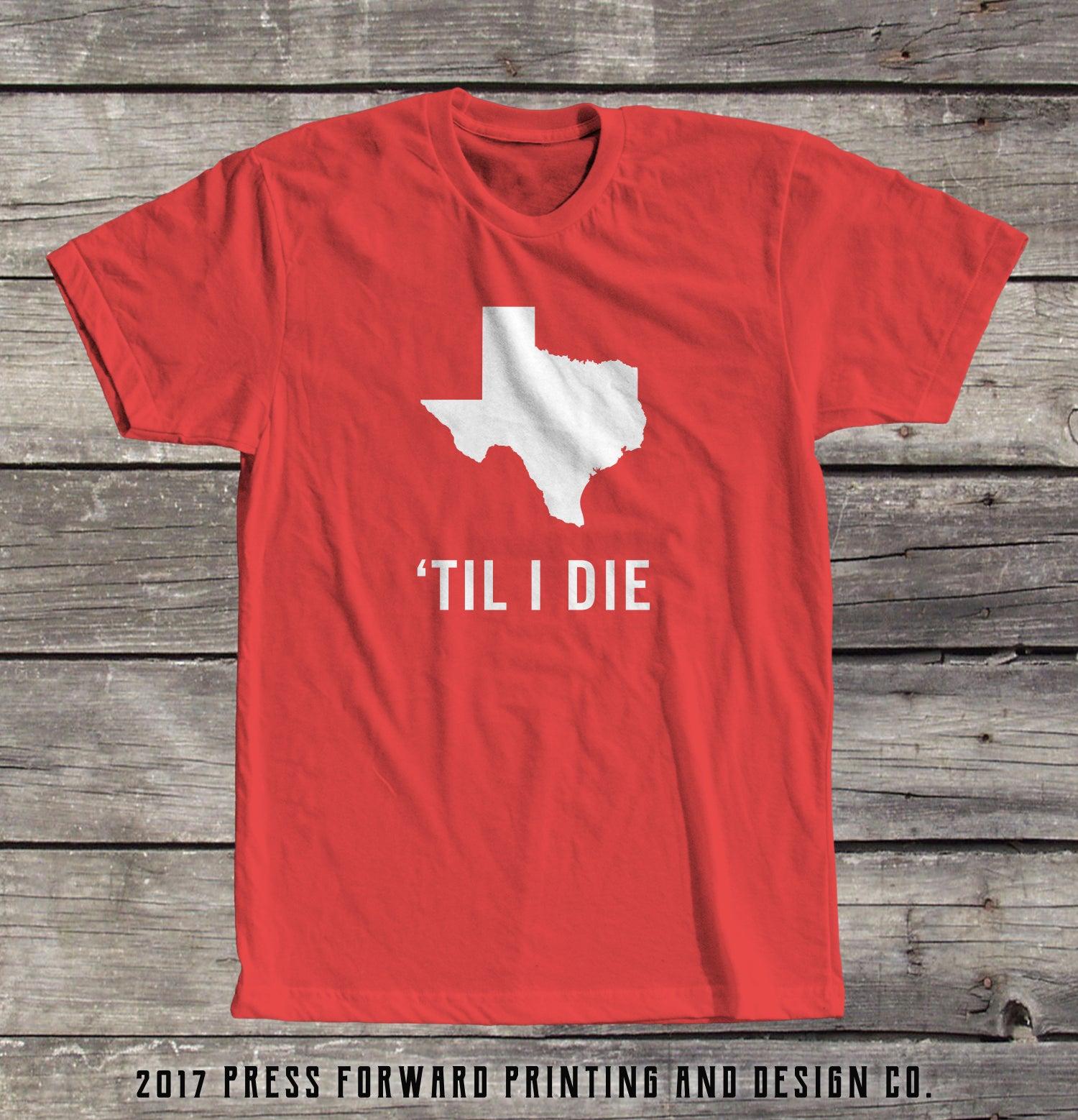 Image of Texas Til I Die