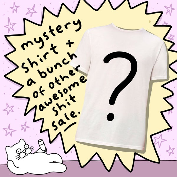 Image of The super awesome mystery shirt and a bunch of other shit things