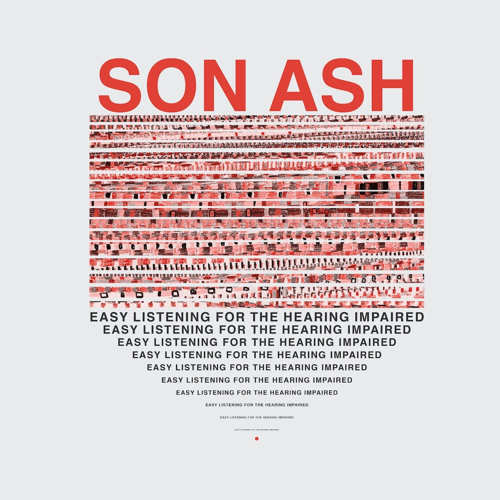 Image of Son Ash - Easy Listening For The Hearing Impaired (LP)
