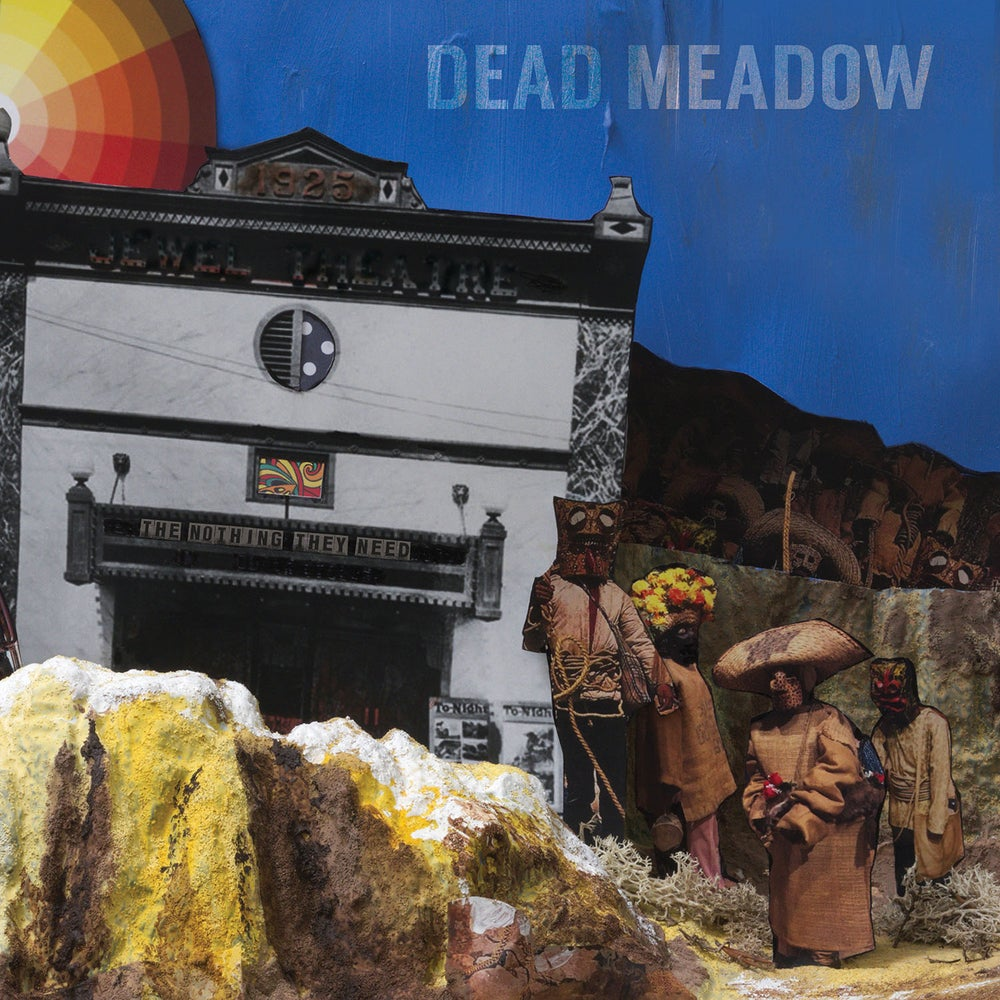 """Image of Dead Meadow - """"The Nothing They Need"""" LP"""