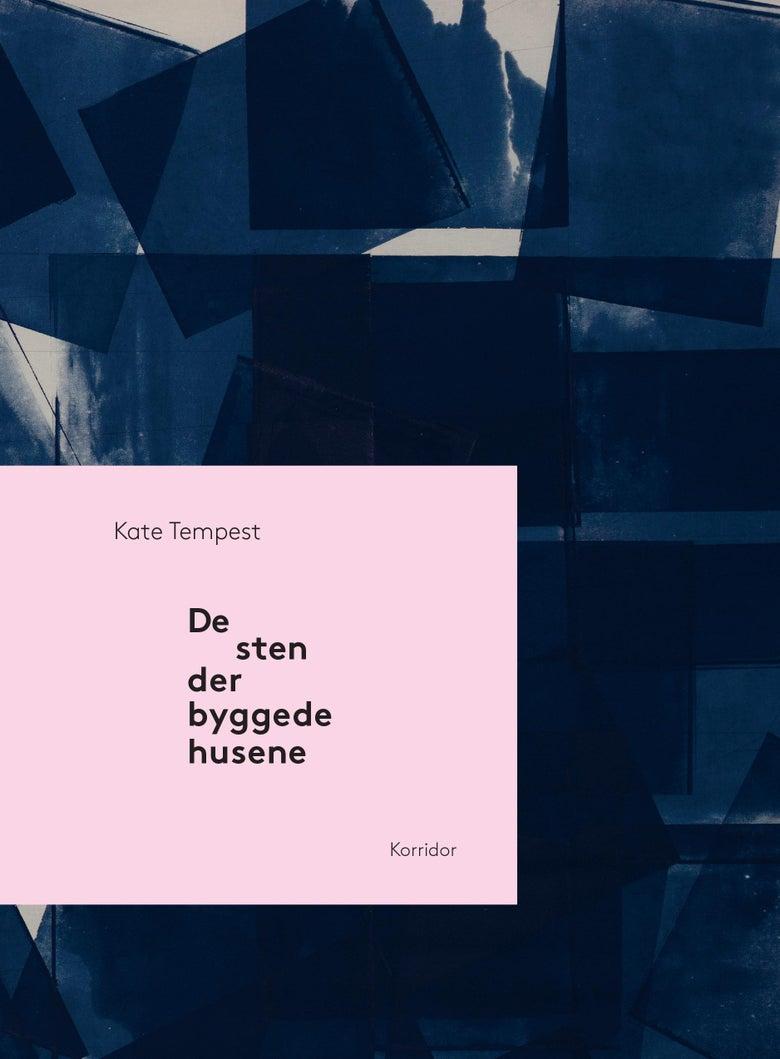 Image of Kate Tempest - De sten der byggede husene