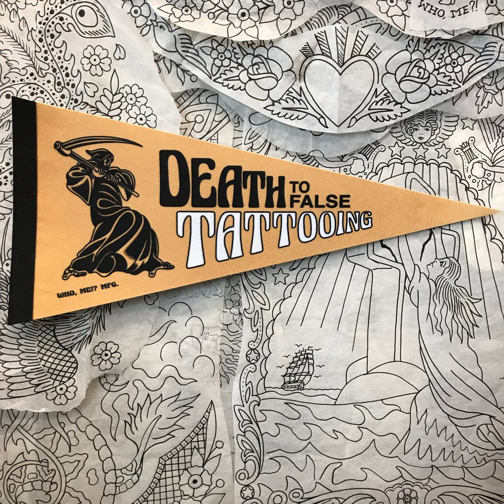 Image of DEATH TO FALSE TATTOOING PENNANT