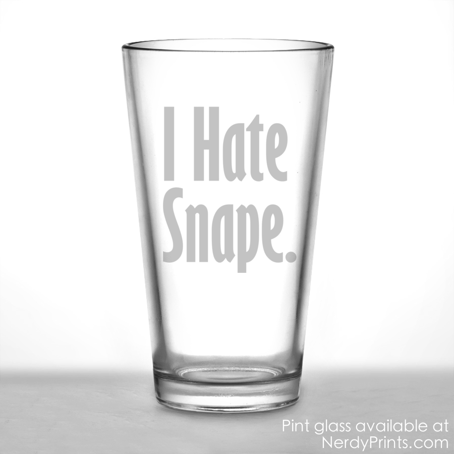 Image of I Hate Snape Pint Glass