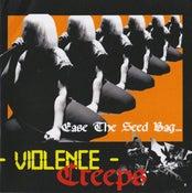 """Image of Violence Creeps - Ease The Seed Bag 7"""" (Drunken Sailor)"""