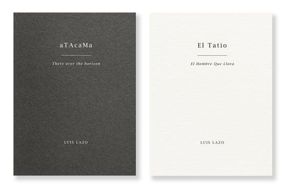 Image of Luis Lazo - Atacama: There Over The Horizon & El Tatio: El Hombre Que Llora