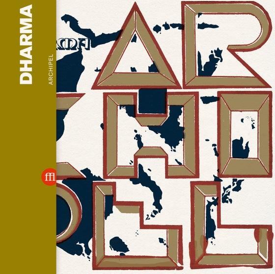 Image of DHARMA - Archipel (FFL041) PRE-ORDER