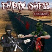 Image of Empty Shell - Narconomics Pre Order