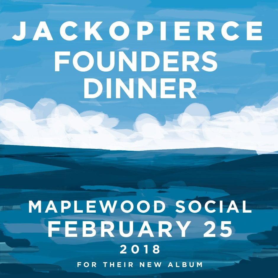 Image of Jackopierce Founders Dinner at Maplewood Social in Dallas - Feb 25, 2018