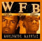 Image of Whyte Fyre Boyz: Worldwide Warriaz [Mynista & Qfyre's Full Length CD/2006]