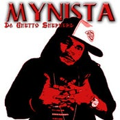 Image of MYNISTA: Da' Ghetto Shepherd [Full Length CD/2005]