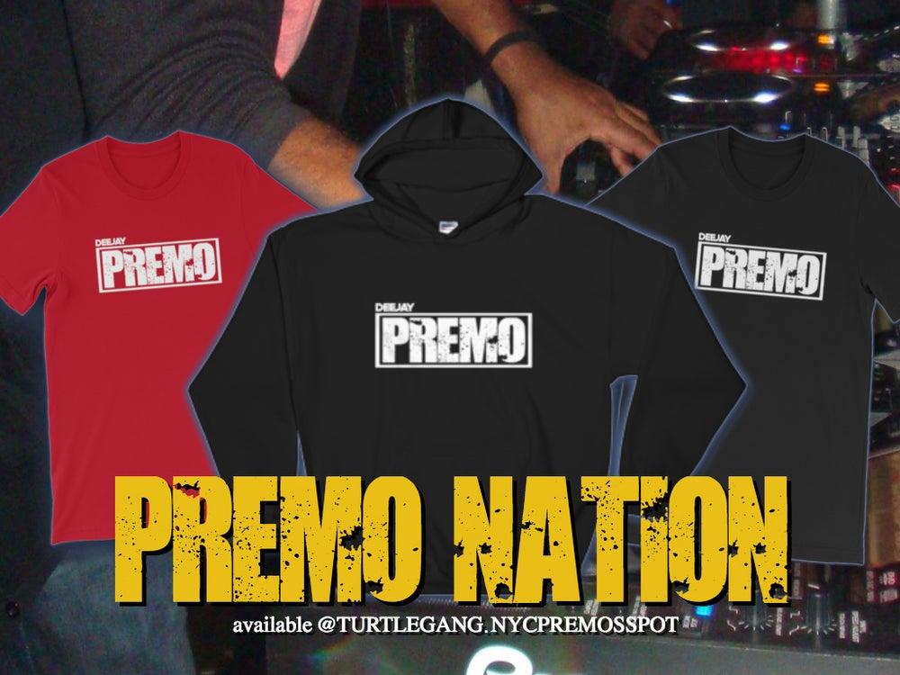 Image of DeeJay PREMO Premo Nation Tees