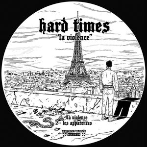 """Image of PREORDER - SFU117 - HARD TIMES - La Violence 7"""" picture disc *LIMITED*"""