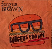 Image of Burgers Frown Debut Album