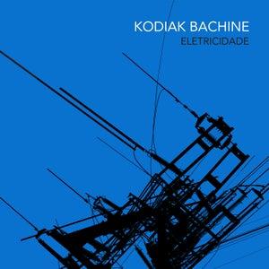 """Image of Kodiak Bachine - Eletricidade 10"""""""