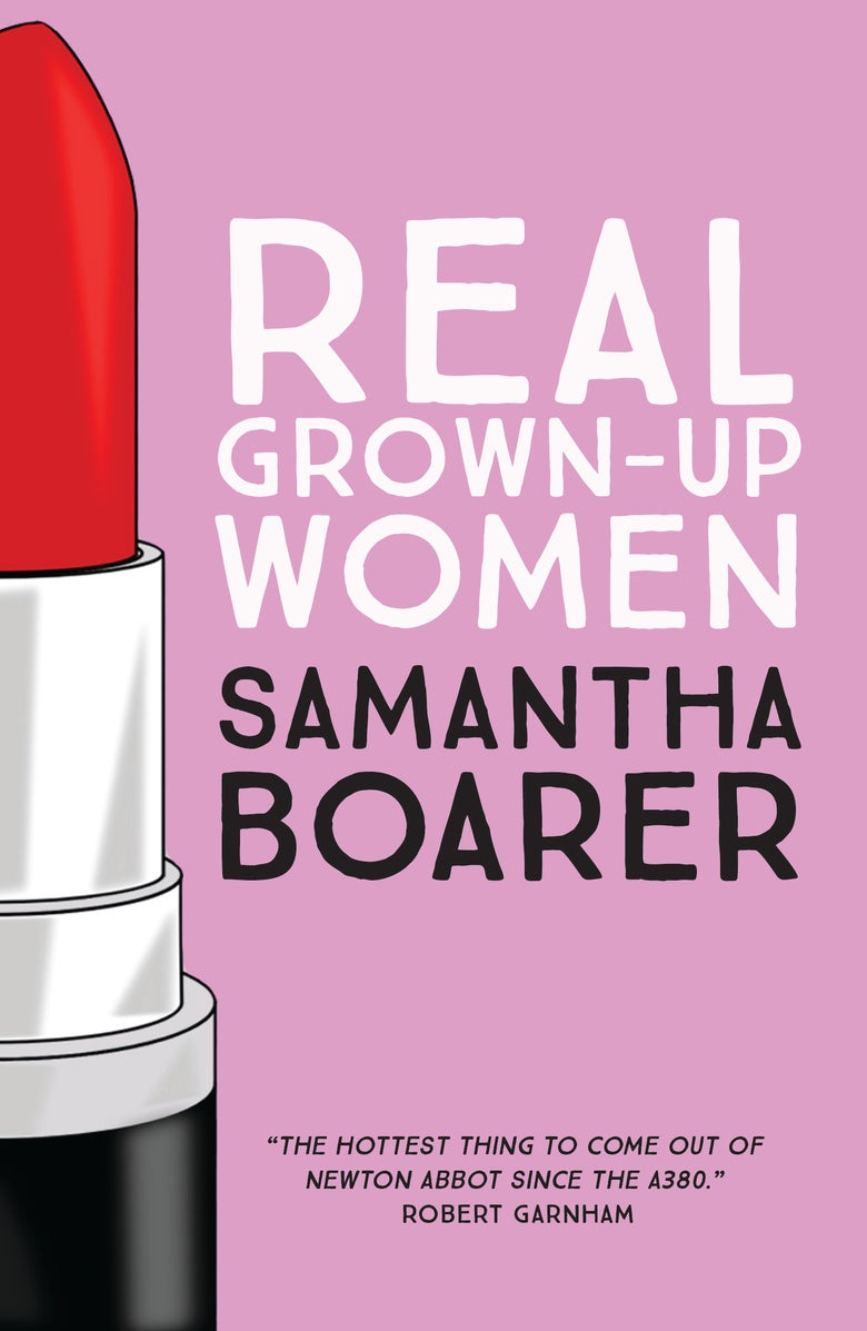 Image of Real Grown Up Women by Samantha Boarer