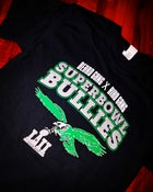 Image of BEARDGANG BIRDGANG SUPERBOWL BULLIES TEE