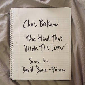 Image of Chris Brokaw  - The Hand That Wrote This Letter : Songs By David Bowie & Prince (Capitan CD)