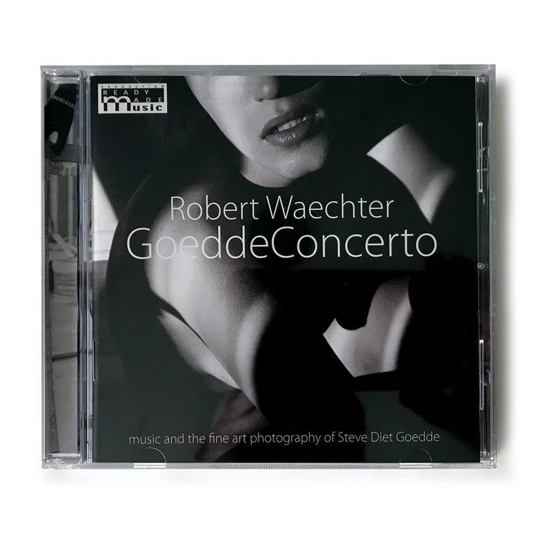 """Image of CD """"GoeddeConcerto"""" by Robert Waechter"""