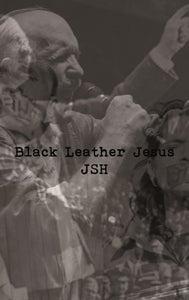 Image of Distro item: Black Leather Jesus/JSH - Split CS