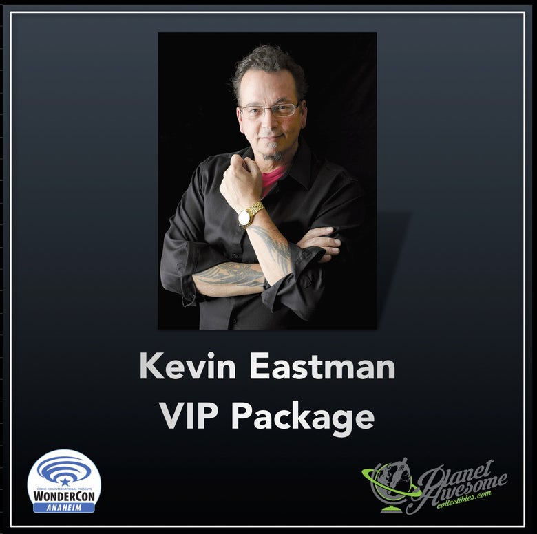 Image of Kevin Eastman VIP Package for WonderCon Anaheim 2018