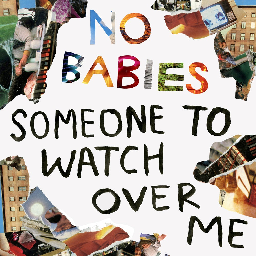 Image of NO BABIES - 'Someone To Watch Over Me' LP (PRE-ORDER)