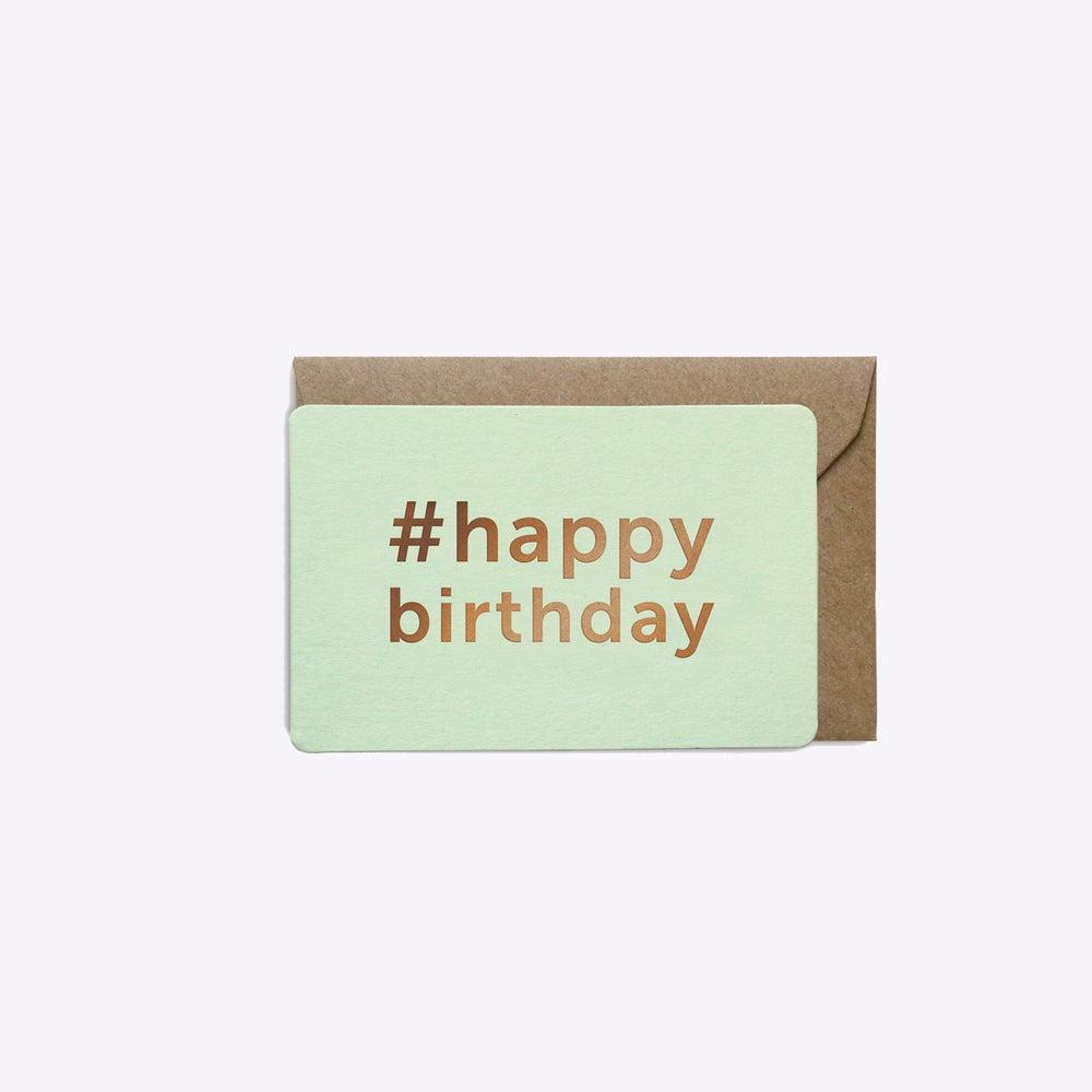 Image of MINI-CARTE #HAPPYBIRTHDAY VERT D'EAU