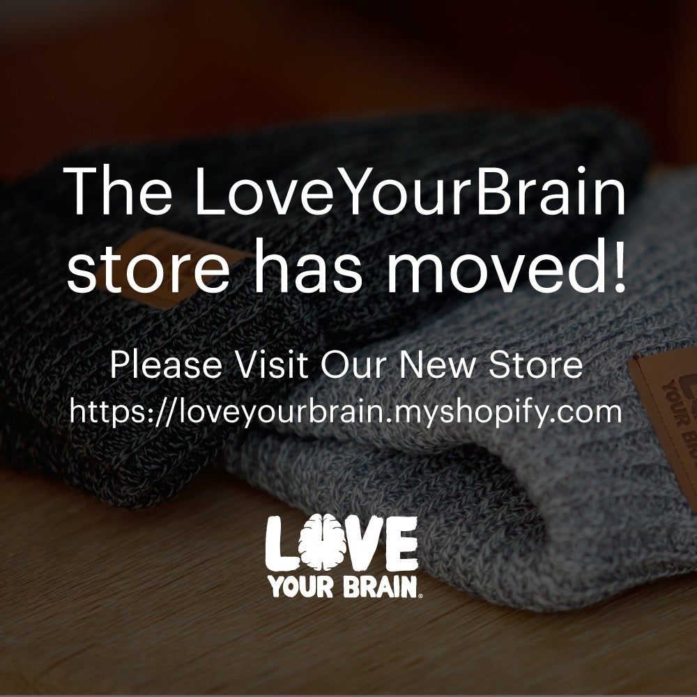 Image of The LYB Store has moved! https://loveyourbrain.myshopify.com/