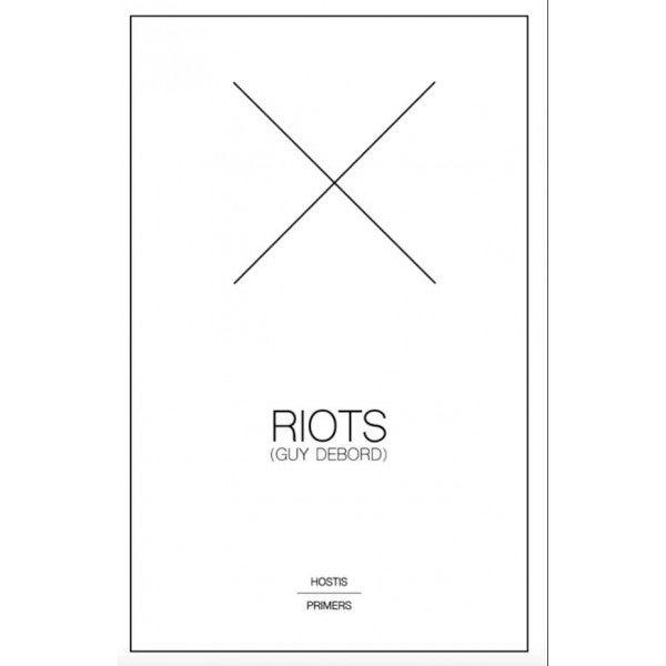 Image of Riots (Guy Debord)