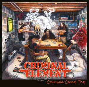 "Image of CRIMINAL ELEMENT ""Criminal Crime Time"" LP"