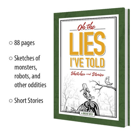 Image of Oh, The Lies I've Told