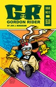 Image of PREORDER SALE!!! Gordon Rider Issue #13