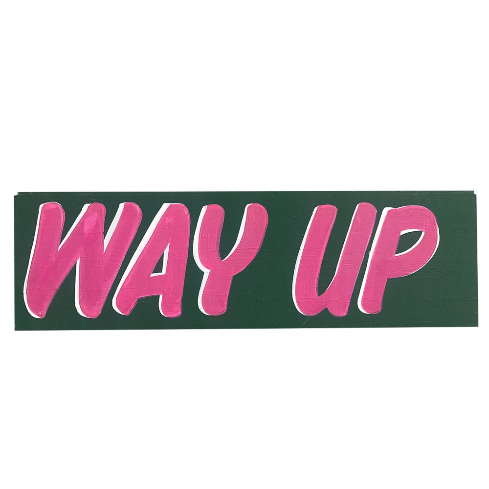 Image of Way Up by Nurse Signs