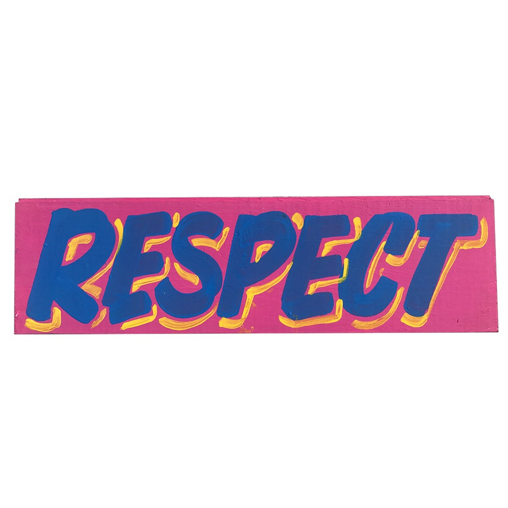 Image of More Respect by Nurse Signs