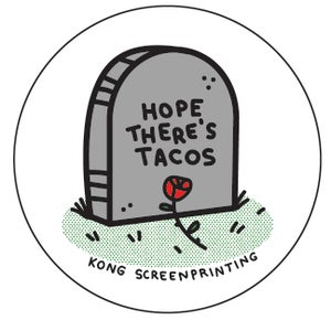 Image of Hope There's Tacos - Sticker