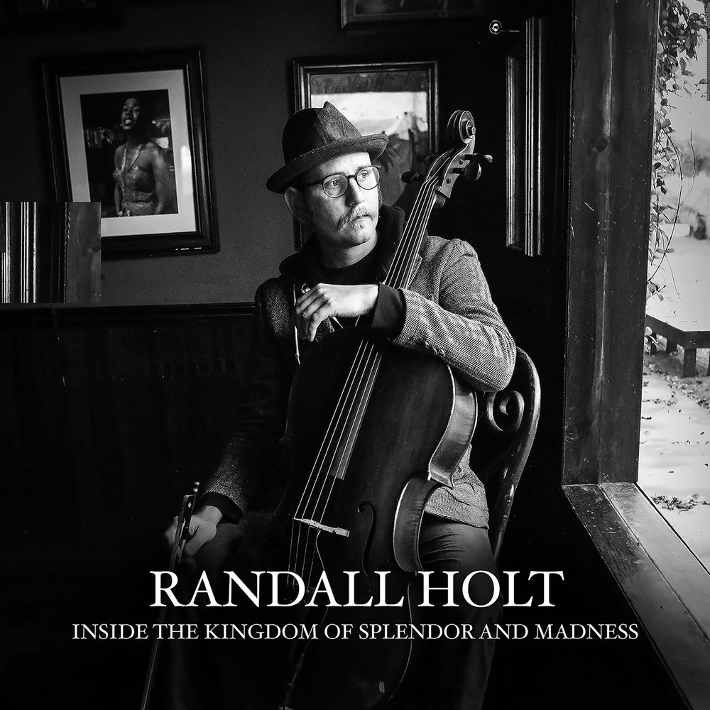 """Image of Randall Holt """"Inside the Kingdom of Splendor and Madness"""""""